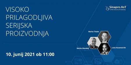 Spletni seminar: Visoko prilagodljiva serijska proizvodnja